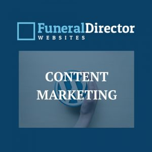 Can a Funeral Director Get Customers With Content Marketing