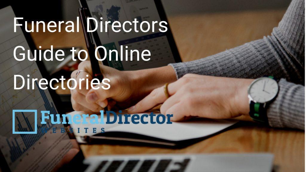 Funeral Directors Guide to Online Directories