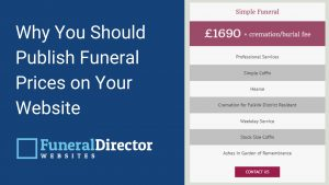 Why You Should Publish Funeral Prices on Your Website