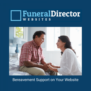 Bereavement Support on Your Website